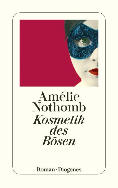 Kosmetik des Bösen - Amélie Nothomb