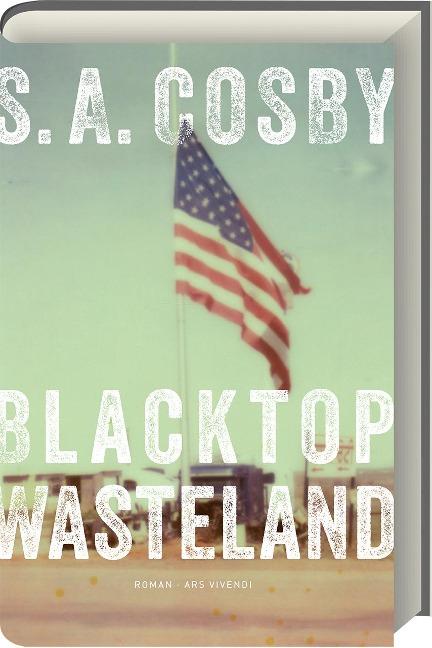 Blacktop Wasteland - S. A. Cosby
