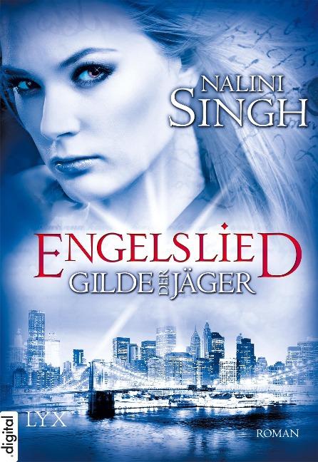 Gilde der Jäger 06. Engelslied - Nalini Singh