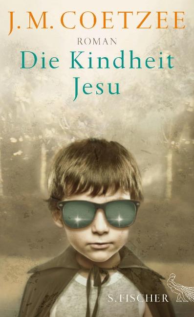 Die Kindheit Jesu - J. M. Coetzee