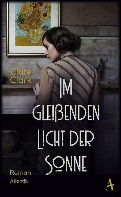 Im gleißenden Licht der Sonne - Clare Clark