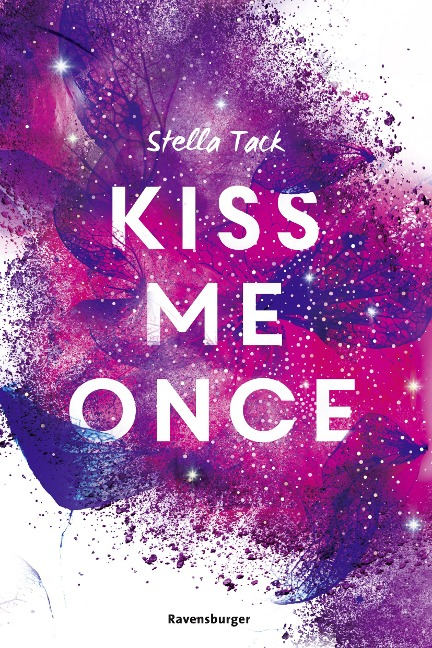 Kiss Me Once - Kiss the Bodyguard, Band 1 - Stella Tack