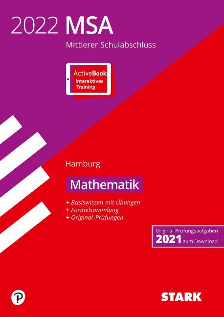 STARK Original-Prüfungen und Training MSA 2022 - Mathematik - Hamburg -