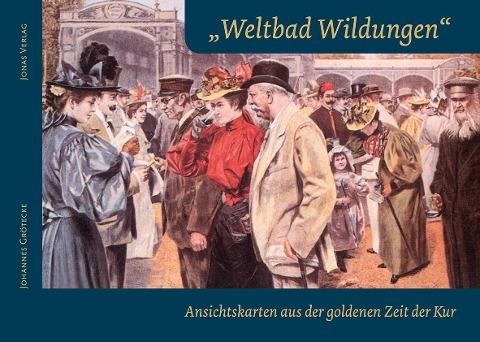 """""""Weltbad Wildungen"""""""