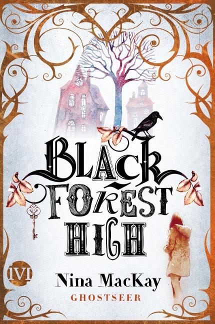 Black Forest High - Nina Mackay