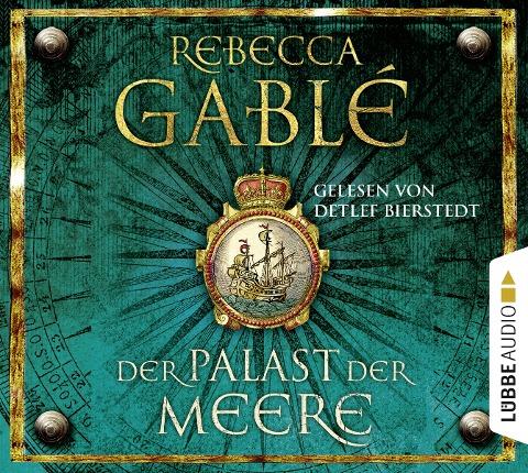 Der Palast der Meere - Rebecca Gablé