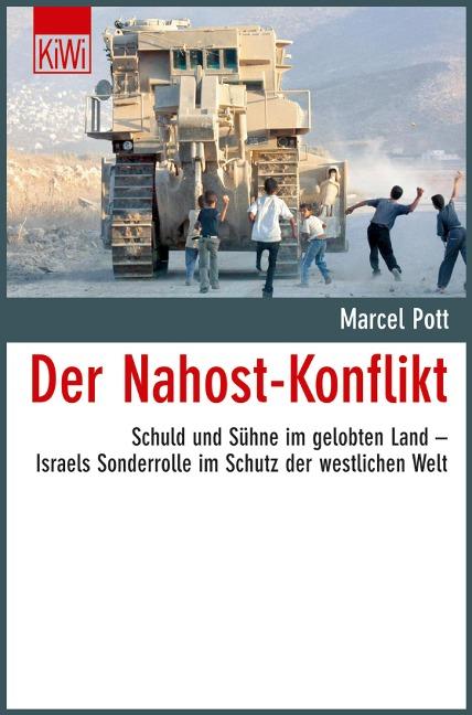 Der Nahost-Konflikt - Marcel Pott