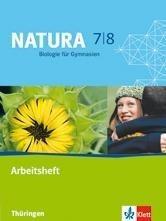 Natura - Biologie für Gymnasien. Neubearbeitung. Arbeitsheft 7./8. Schuljahr für Thüringen -