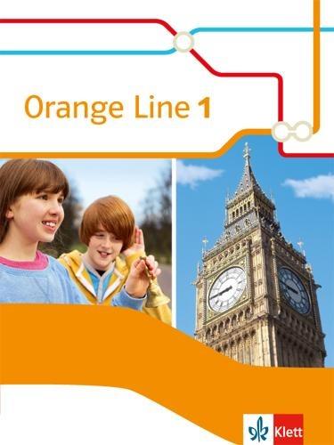 Orange Line 1. Schülerbuch. Ausgabe 2014 -