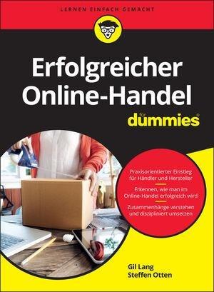 Erfolgreicher Online-Handel für Dummies - Gil Lang, Steffen Otten