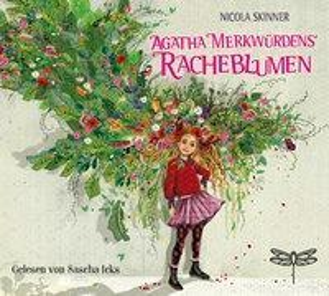 Agatha Merkwürdens Racheblumen - Nicola Skinner