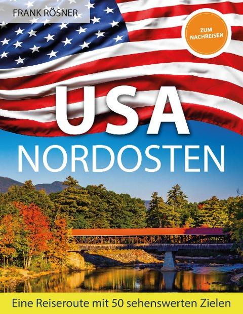 USA Nordosten - Frank Rösner