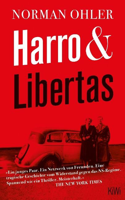 Harro und Libertas - Norman Ohler