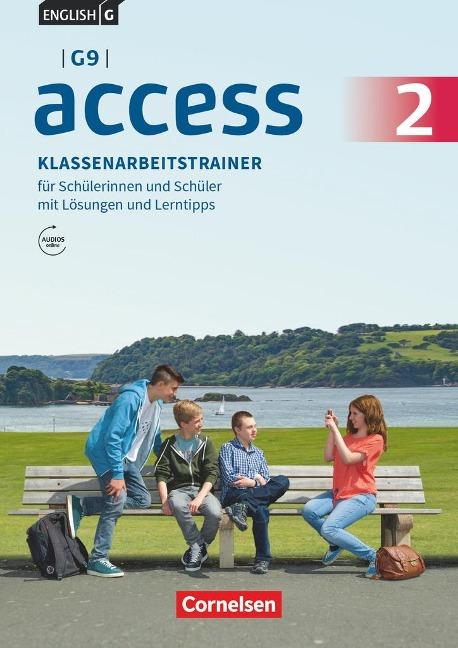 English G Access - G9 - Band 2: 6. Schuljahr - Klassenarbeitstrainer mit Audios und Lösungen online - Bärbel Schweitzer