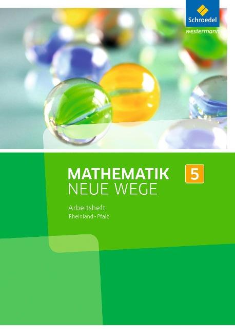 Mathematik Neue Wege SI 5. Arbeitsheft. Rheinland-Pfalz -