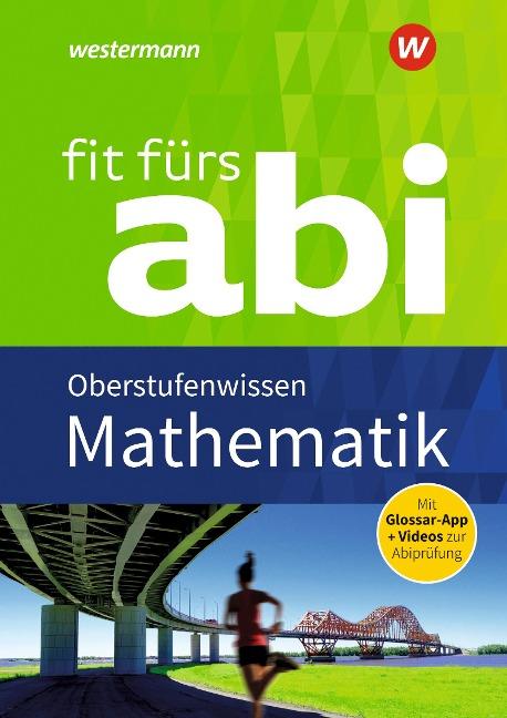 Fit fürs Abi. Mathematik Oberstufenwissen - Gotthard Jost, Hartmut Seeger