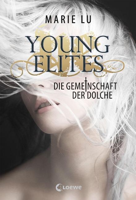 Young Elites - Die Gemeinschaft der Dolche - Marie Lu