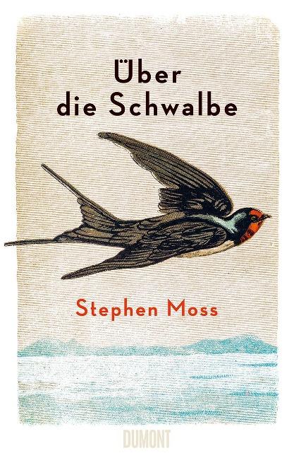 Über die Schwalbe - Stephen Moss