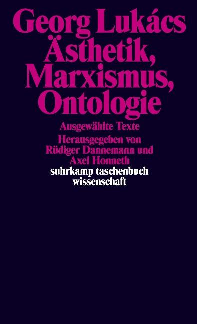 Ästhetik, Marxismus, Ontologie - Georg Lukács