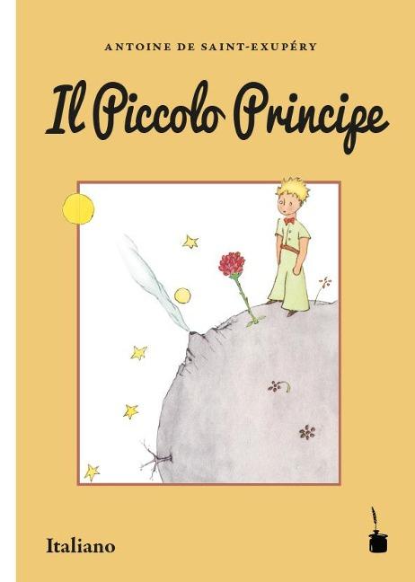 Der Kleine Prinz. Il Piccolo Principe - Antoine de Saint-Exupéry