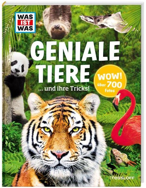 WAS IST WAS Geniale Tiere ... und ihre Tricks - Andrea Weller-Essers