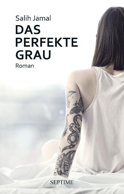 Das perfekte Grau - Salih Jamal