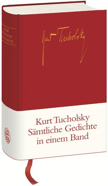 Gedichte in einem Band - Kurt Tucholsky