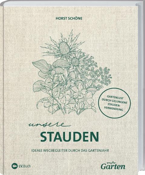 MDR Garten - Unsere Stauden - Horst Schöne