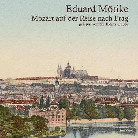 Mozart auf der Reise nach Prag - Eduard Mörike