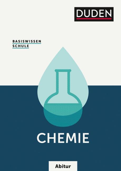 Basiswissen Schule Abitur - Chemie - Günther Kauschka, Erhard Kemnitz, Frank Liebner, Ute Lilienthal, Andreas Link