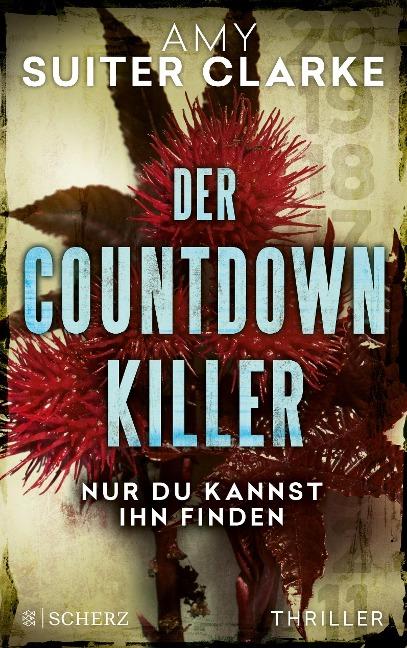 Der Countdown-Killer - Nur du kannst ihn finden - Amy Suiter Clarke