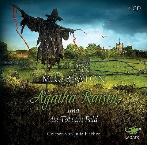 Agatha Raisin 04 und die Tote im Feld - M. C. Beaton
