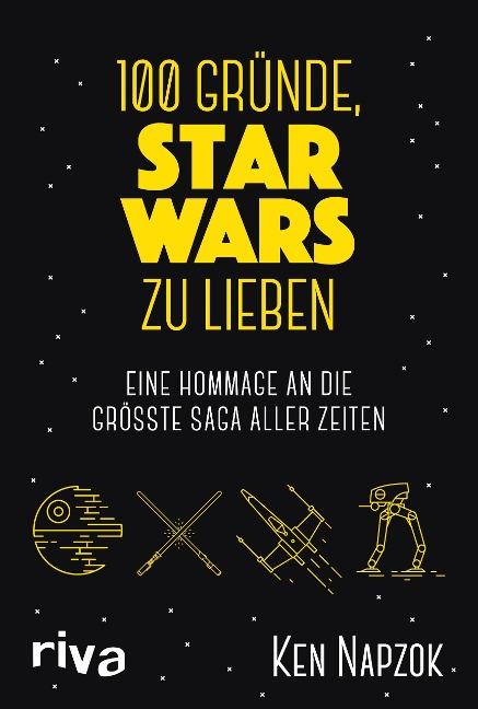 100 Gründe, Star Wars zu lieben - Ken Napzok