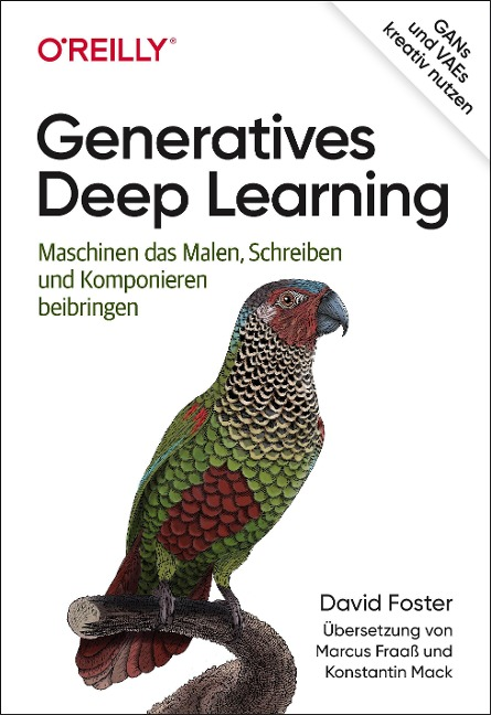 Generatives Deep Learning - David Foster