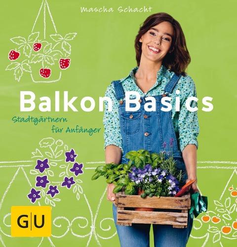 Balkon Basics - Mascha Schacht