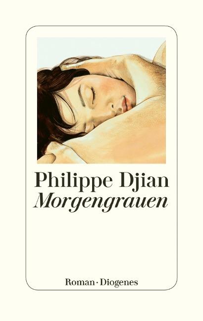 Morgengrauen - Philippe Djian