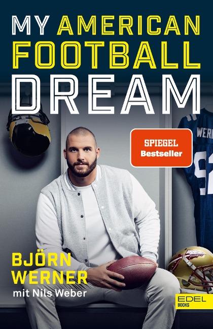My American Football Dream - Björn Werner, Nils Weber