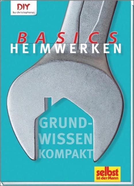 Heimwerken Basics -