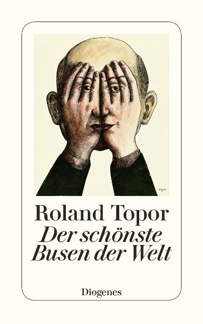 Der schönste Busen der Welt - Roland Topor