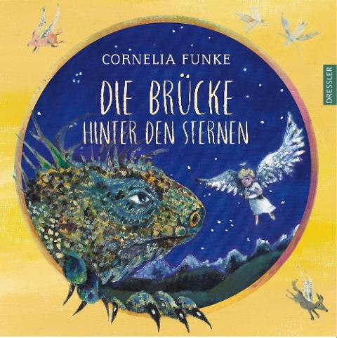 Die Brücke hinter den Sternen - Cornelia Funke