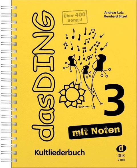 Das Ding 3 mit Noten - Bernhard Bitzel, Andreas Lutz