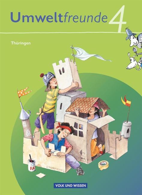 Umweltfreunde 4. Schuljahr. Schülerbuch Thüringen - Silvia Ehrich, Inge Koch, Christine Köller, Rolf Leimbach, Gerhild Schenk