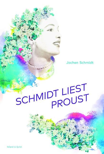 Schmidt liest Proust - Jochen Schmidt