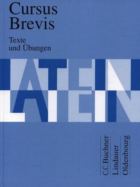 Cursus Brevis. Texte und Übungen - Dieter Belde, Gerhard Fink, Andreas Fritsch, Hartmut Grosser, Rudolf Hotz