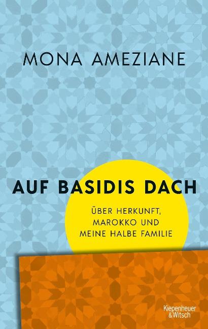 Auf Basidis Dach - Mona Ameziane
