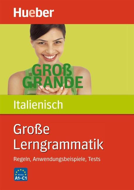 Große Lerngrammatik Italienisch -