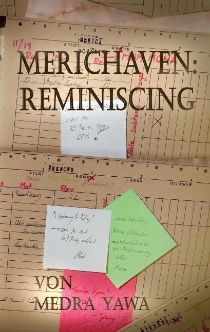 Merichaven: Reminiscing - Medra Yawa
