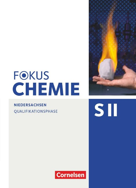 Fokus Chemie - Sekundarstufe II Qualifikationsphase - Niedersachsen - Schülerbuch - Holger Fleischer, Annkathrien Jaek, Carsten Kinzel, Carina Kronabel, Jörn Peters