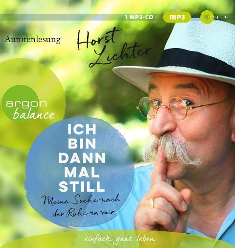 Ich bin dann mal still - Horst Lichter
