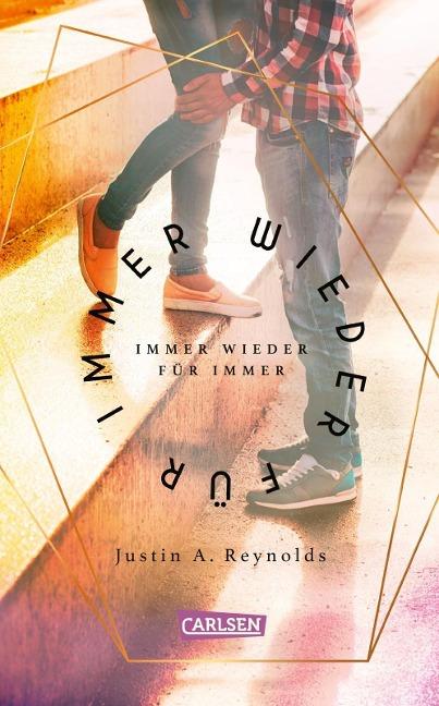 Immer wieder für immer - Justin A. Reynolds